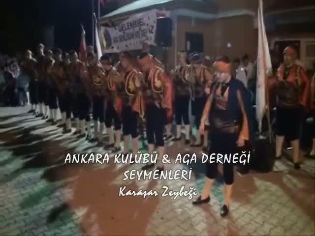 Ankara Kulübü & AGA Derneği Seymenleri - Karaşar Zeybeği...